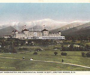F5943 NH, Bretton Woods The Mount Washington Postcard