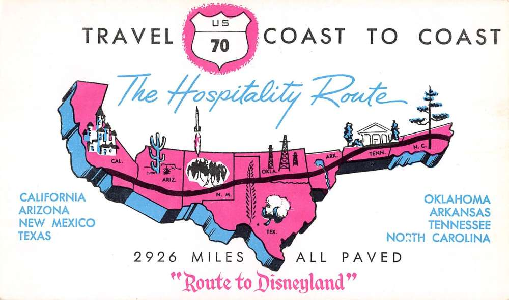 Advertisment for Hospitality Route to Disneyland US Route 70 Map