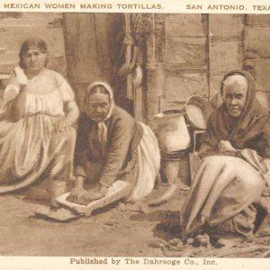 San Antonio Texas Mexican Women Making Tortillas Antique Postcard K57299